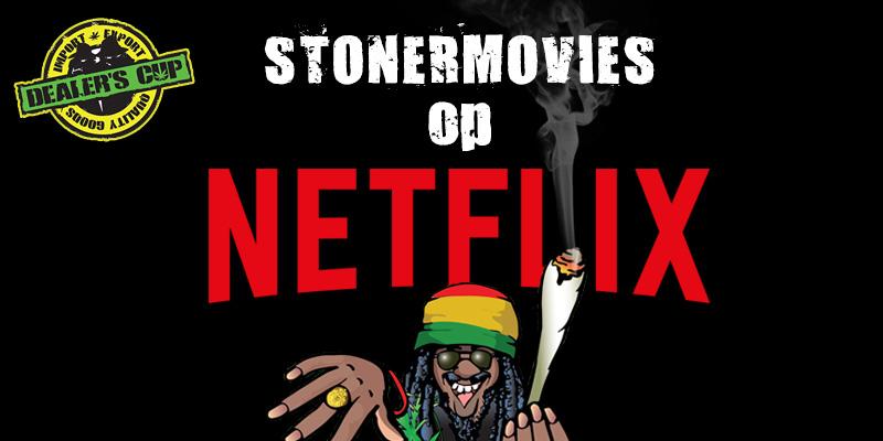 beste-stoner-movies-op-netflix