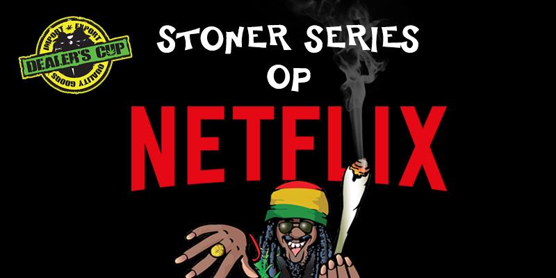beste-stoner-series-op-netflix